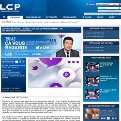 [VIDEO] Ça Vous Regarde - Le débat : Loi sur le renseignement : un Big Brother à la Française ?