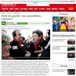 Parti de gauche : aux assemblées, citoyens ! - 20/01/2015 - LaDepeche.fr