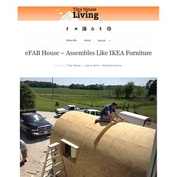 eFAB House – Assembles Like IKEA Furniture