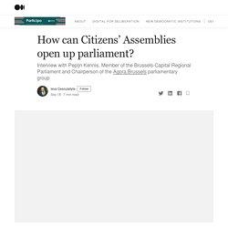 David - How can Citizens' Assemblies open up parliament?