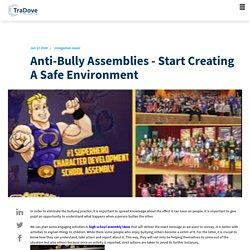Anti-Bully Assemblies - Start Creating A Safe Environment