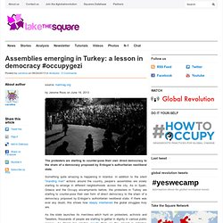 Assemblies emerging in Turkey: a lesson in democracy #occupygezi
