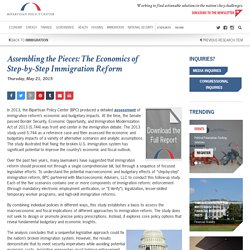 Assembling the Pieces: The Economics of Step-by-Step Immigration Reform