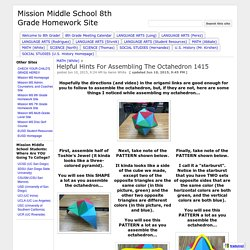 Helpful Hints For Assembling The Octahedron 1415 - Mission Middle School 8th ...