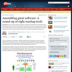 Assembling great software: A round-up of eight mashup tools