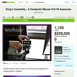 King's Assembly - A Computer Mouse Full Of Awesome by Solid Art Labs