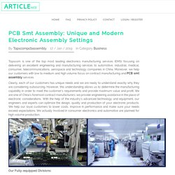 PCB Smt Assembly: Unique and Modern Electronic Assembly Settings