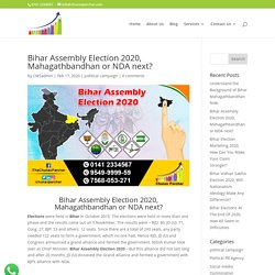 Bihar Assembly Election 2020, Mahagathbandhan or NDA next?