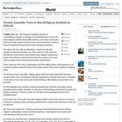 French Assembly Votes to Ban Religious Symbols in Schools