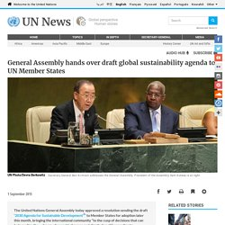 General Assembly hands over draft global sustainability agenda to UN Member States