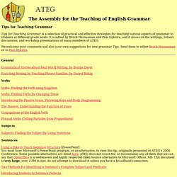 The Assembly for the Teaching of English Grammar - Tips for Teaching Grammar