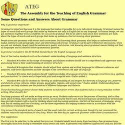 The Assembly for the Teaching of English Grammar - Some Questions and Answers About Grammar