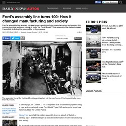 Ford's assembly line turns 100: How it changed society