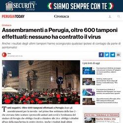 Assembramenti a Perugia, oltre 600 tamponi effettuati: nessuno ha contratto il virus