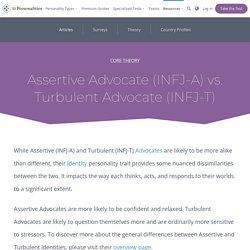 Assertive Advocate (INFJ-A) vs. Turbulent Advocate (INFJ-T)