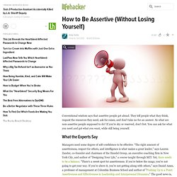 How to Be Assertive (Without Losing Yourself)