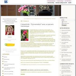 """L'assertivité - """"Conversation"""" avec un pervers narcissique : Geneviève SCHMIT"""