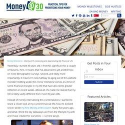 Money at 35: Assessing and Appreciating My Financial Life