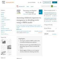 Toxicology and Applied Pharmacology Volume 380, 1 October 2019, Assessing children's exposure to manganese in drinking water using a PBPK model