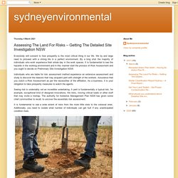 Assessing The Land For Risks – Getting The Detailed Site Investigation NSW