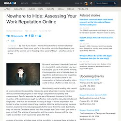 Nowhere to Hide: Assessing Your Work Reputation Online: Tech News and Analysis «