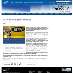 MTN assessing strike impact:Wednesday 20 May 2015