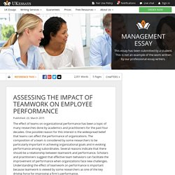 ASSESSING THE IMPACT OF TEAMWORK ON EMPLOYEE PERFORMANCE