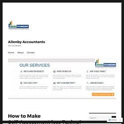 How to Make Self-Assessment less Taxing? – Allenby Accountants