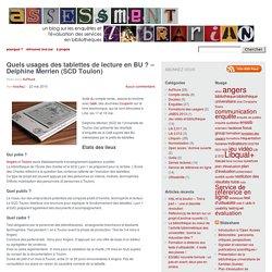Quels usages des tablettes de lecture en BU ? – Delphine Merrien (SCD Toulon)