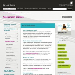 Assessment centres Information