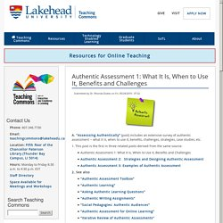 Authentic Assessment 1: What It Is, When to Use It, Benefits and Challenges