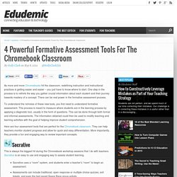 4 Powerful Formative Assessment Tools For The Chromebook Classroom