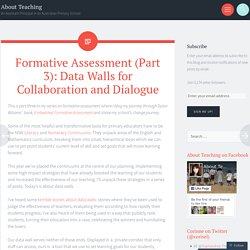 Formative Assessment (Part 3): Data Walls for Collaboration and Dialogue