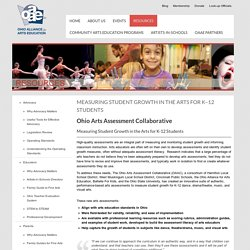 Ohio Arts Assessment Collaborative: Measuring Student Growth in the Arts