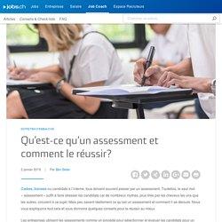 Qu'est-ce qu'un assessment et comment le réussir? - Job Coach (FR)