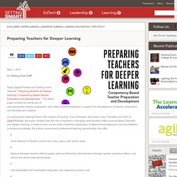 Preparing Teachers for Deeper Learning - Getting Smart by Getting Smart Staff - Assessment, CCSS, Competency-based learning, deeper learning, education, learning, teachers