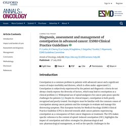Diagnosis, assessment and management of constipation in advanced cancer: ESMO Clinical Practice Guidelines