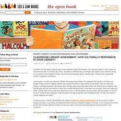 Classroom Library Assessment: How Culturally Responsive is Your Library?