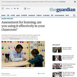 Assessment for learning: are you using it effectively in your classroom?