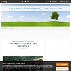 Soil Assessment for Land Evaluation - Anderson-Environmental.over-blog.com