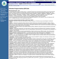 EPA/OPPT/Exposure Assessment Tools and Models/Estimation Program Interface (EPI) Suite Version 3.12 (August 17, 2004)