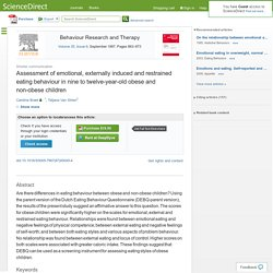 Assessment of emotional, externally induced and restrained eating behaviour in nine to twelve-year-old obese and non-obese children