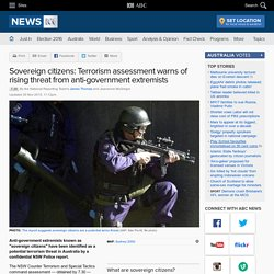 Sovereign citizens: Terrorism assessment warns of rising threat from anti-gov...