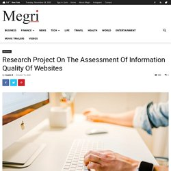 Research Project On The Assessment Of Information Quality Of Websites
