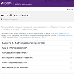 Authentic assessment - Institute for Teaching and Learning Innovation - University of Queensland