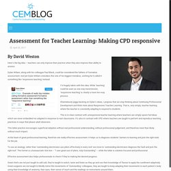 Assessment for Teacher Learning: Making CPD responsive – CEM Blog
