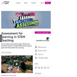 Assessment for Learning in STEM Teaching - University of Leeds