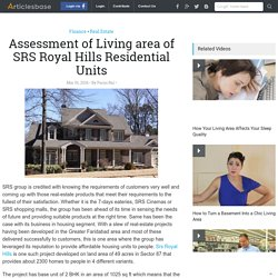 Assessment of Living area of SRS Royal Hills Residential Units