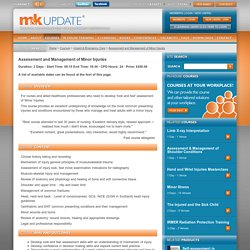 Assessment and Management of Minor Injuries - Urgent & Emergency Care - M&K Update