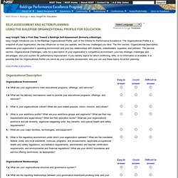 E-BALDRIGE SELF-ASSESSMENT AND ACTION PLANNING: USING THE BALDRIGE ORGANIZATIONAL PROFILE FOR EDUCATION